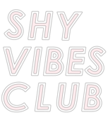 Shy Vibes Club